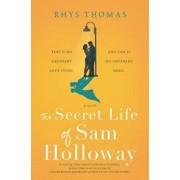 The Secret Life of Sam Holloway, Paperback/Rhys Thomas