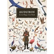 Audubon, on the Wings of the World, Hardcover