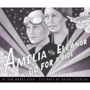 Amelia and Eleanor Go for a Ride, Hardcover