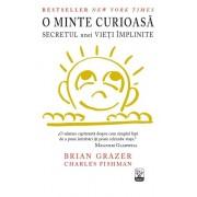 O minte curioasa. Secretul unei vieti implinite