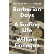 Barbarian Days: A Surfing Life, Paperback