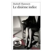 Le dixième indice et autres enquêtes du Continental Op - Dashiell Hammett - Livre