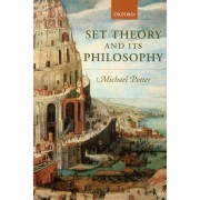 Set Theory and Its Philosophy: A Critical Introduction, Paperback/Michael Potter
