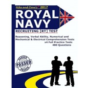 Royal Navy Recruiting [Rt] Test: Reasoning, Verbal Ability, Numerical, Mechanical and Electrical Comprehension Tests, Paperback
