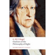 Outlines of the Philosophy of Right (Hegel G. W. F.)(Paperback) (9780192806109)