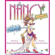 Nancy la Elegante = Fancy Nancy, Hardcover