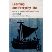 Learning and Everyday Life par Lave & Jean University of California & Berkeley