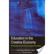 Education in the Creative Economy - Knowledge and Learning in the Age of Innovation (Araya Daniel)(Paperback) (9781433107443)