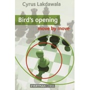 Bird's Opening: Move by Move, Paperback/Cyrus Lakdawala