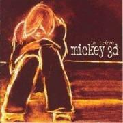 Mickey3d - La Treve (0724381006627) (1 CD)