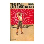 The fall of Hong Kong - Tm Carew - Livre
