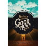 Brother Daniel's Good News Revival, Paperback
