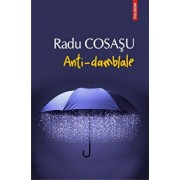 Anti-damblale/Radu Cosasu