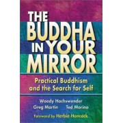 Buddha in Your Mirror by Woody Hochswender