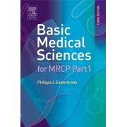 Basic Medical Sciences for MRCP Part 1, Paperback/Philippa J Easterbrook