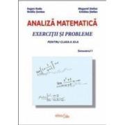 Analiza Matematica Clasa a 11-a Sem.1. Exercitii si probleme - Eugen Radu Mugurel Stefan