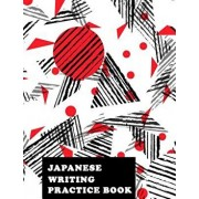 Japanese Writing Practice Book: Genkoyoushi Paper Japanese Character Kanji Hiragana Katakana Language Workbook Study Teach Learning Home School 8.5x11, Paperback/Michelia Creations