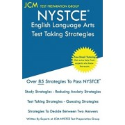 NYSTCE English Language Arts - Test Taking Strategies: NYSTCE 003 Exam - Free Online Tutoring - New 2020 Edition - The latest strategies to pass your, Paperback/Jcm-Nystce Test Preparation Group