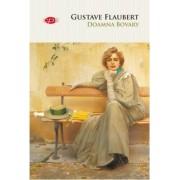 Doamna Bovary. Gustave Flaubert. Carte Pentru Toti. Vol.37