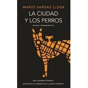 La Ciudad Y Los Perros (Edición del Cincuentenario) (Edición Conmemorativa de la Rae) / The Time of the Hero, Hardcover/Mario Vargas Llosa