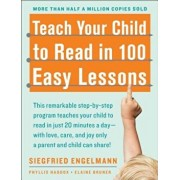 Teach Your Child to Read in 100 Easy Lessons, Paperback/Phyllis Haddox
