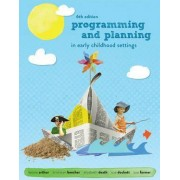 Programming and Planning in Early Childhood Settings with Student Resource Access 12 Months by Leonie Arthur