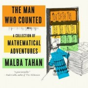 The Man Who Counted: A Collection of Mathematical Adventures, Paperback
