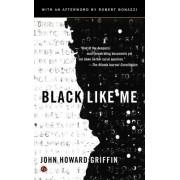 BLACK LIKE ME (GRIFFIN JOHN HOWARD)(Paperback) (9780451234216)