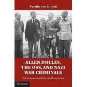 Allen Dulles the OSS and Nazi War Criminals par von Lingen & Kerstin Universitat Heidelberg