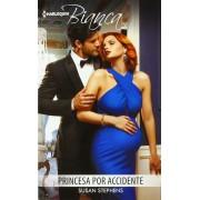 Princesa Por Accidente: (princess by Accident)