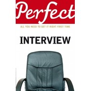 Perfect Interview. All you need to get it right the first time, Paperback/Max A. Eggert