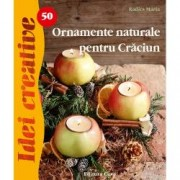 Ornamente naturale pentru Craciun Editia a II-a . Idei creative 50