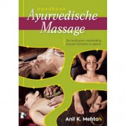 Handboek Ayurvedische massage - Anil Kumar Mehta