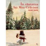 In cautarea lui Mos Craciun - Thierry Dedieu - PRECOMANDA
