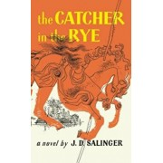The Catcher in the Rye, Paperback/J. D. Salinger