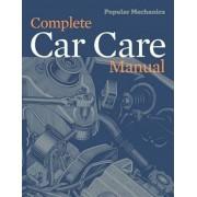Popular Mechanics Complete Car Care Manual, Paperback