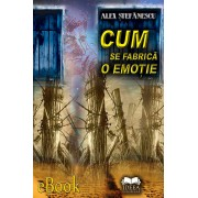 Cum se fabrica o emotie (eBook)