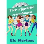 Els Mertens Vier vrijgezelle vriendinnen
