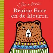 Bruine Beer en de kleuren - Jane Foster
