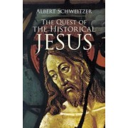 The Quest of the Historical Jesus, Paperback