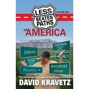 Less Beaten Paths of America: Unique Town Names, Paperback/David C. Kravetz