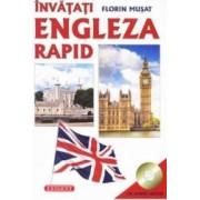 Invatati engleza rapid + CD - Florin Musat