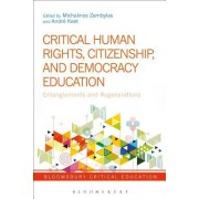Critical Human Rights, Citizenship, and Democracy Education: Entanglements and Regenerations