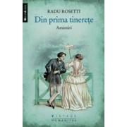 Din prima tinerete. Amintiri - Radu Rosetti