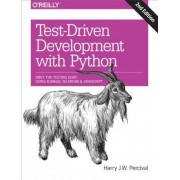 Test-Driven Development with Python: Obey the Testing Goat: Using Django, Selenium, and JavaScript, Paperback (2nd Ed.)