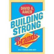 Building Strong Brands, Hardcover