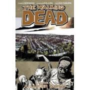 The Walking Dead Volume 16: A Larger World by Robert Kirkman
