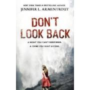Don't Look Back by Jennifer L. Armentrout