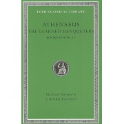 The Learned Banqueters, Volume V: Books 10.420e-11 (Athenaeus)(Cartonat) (9780674996328)