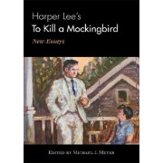 Harper Lee's To Kill a Mockingbird. New Essays, Hardback/***